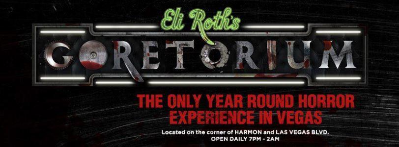 Eli Roth's GORETORIUM now open daily on the Las Vegas Strip