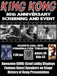 Event poster for the KING KONG 80th Anniversary screening at the Pomona Fox theater on March 24th.