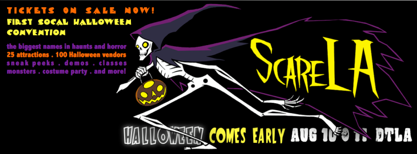 Join SWSC at ScareLA, Los Angeles' premiere haunt and Halloween convention debuting August 10-11 in Downtown LA